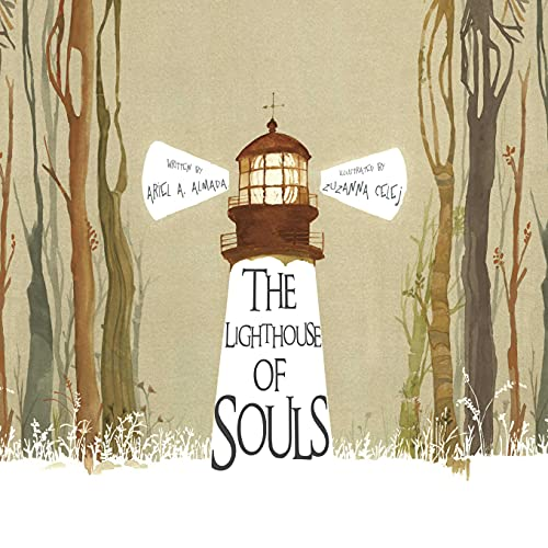 The Lighthouse of Souls: Almada, Ariel Andrés
