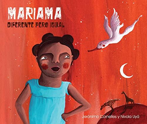 Mariama: Diferente pero igual (Spanish Edition): Cornelles, Jer�nimo