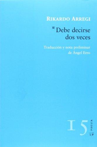 9788416148004: DEBE DECIRSE DOS VECES (POESÍA)