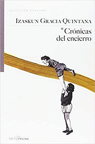 Crónicas Del Encierro: Izaskun Gracia Quintana