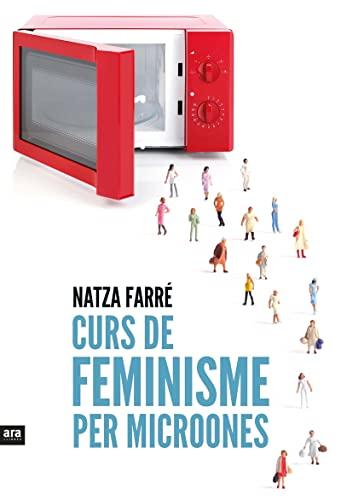 9788416154869: Curs de feminisme per microones (CATALAN)