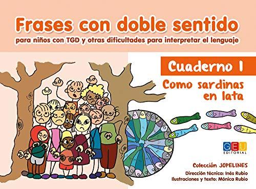 Frases con doble sentido : cuaderno 1 : como sardinas en lata: Inés Rubio Vega, Mónica Rubio Vega