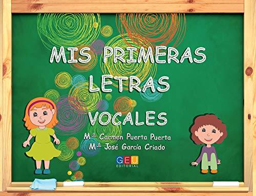 Mis primeras letras vocales (Paperback): María Carmen Puerta