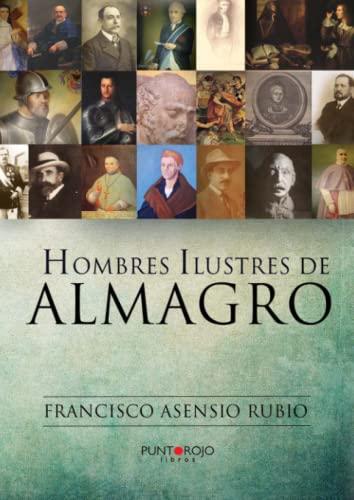 9788416157235: Hombres ilustres de Almagro (Spanish Edition)