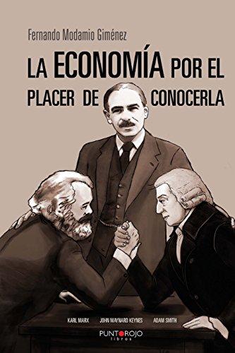 9788416157426: La economía por el placer de conocerla (Spanish Edition)