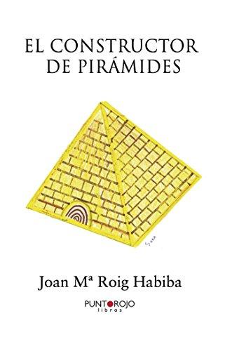 9788416157518: El constructor de pirámides (Spanish Edition)