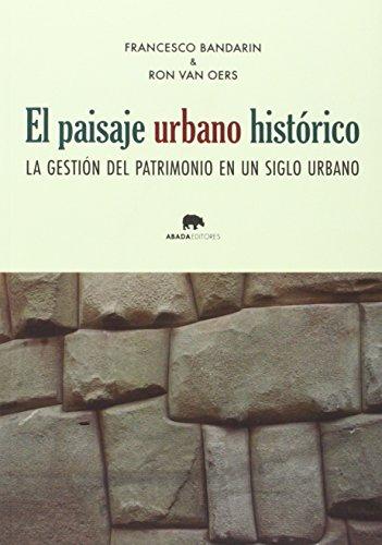 9788416160013: el paisaje urbano histórico