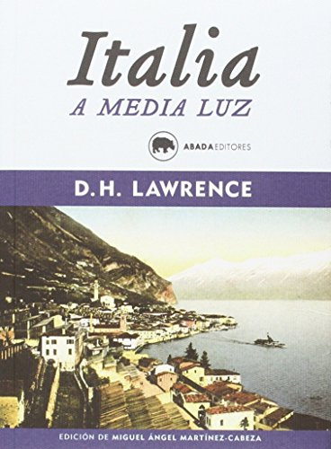 ITALIA A MEDIA LUZ: Lawrence, David Herbert
