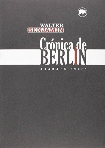 9788416160402: Crónica De Berlín (Lecturas de Filosofía)