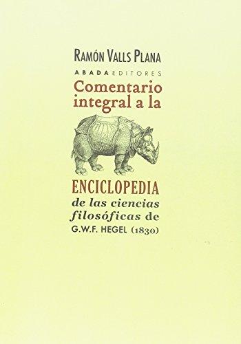 9788416160761: Comentario integral a la Enciclopedia de las ciencias filosóficas de G.W.F. Hegel (1830) (Lecturas de filosofía)