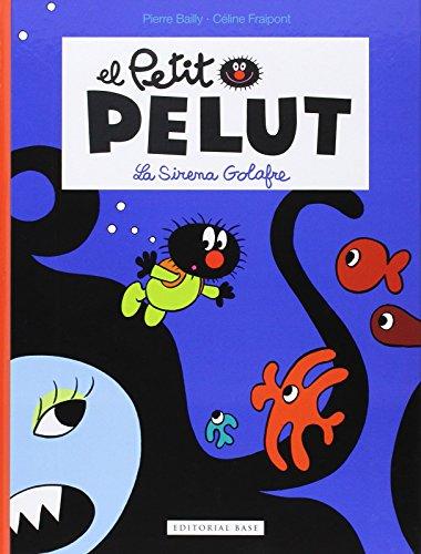 9788416166329: (CAT).SIRENA GOLAFRE, LA.(EL PETIT PELUT)