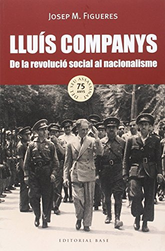 9788416166718: Lluis Companys (Base Historica)