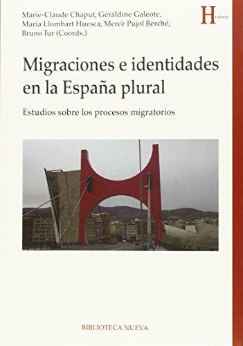 9788416170128: Migraciones e identidades en la España plural. Estudios sobre los procesos migratorios