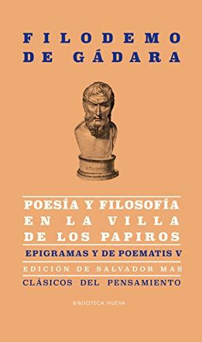 9788416170463: Poesía y filosofía en la villa de los papiros: Epigramas y De poematis V (CLASICOS DEL PENSAMIENTO)