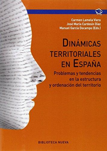 9788416170869: Dinámicas territoriales: Problemas y tendencias en la estructura y ordenación del territorio (Manuales de universidad)
