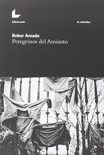 9788416176427: Peregrinos del Amianto