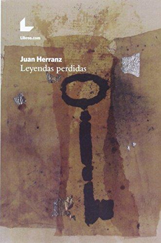 Leyendas perdidas: Herranz Juan