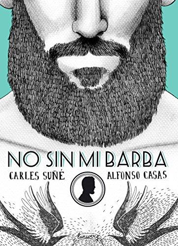 No sin mi barba: Su Gonzlez, Carles