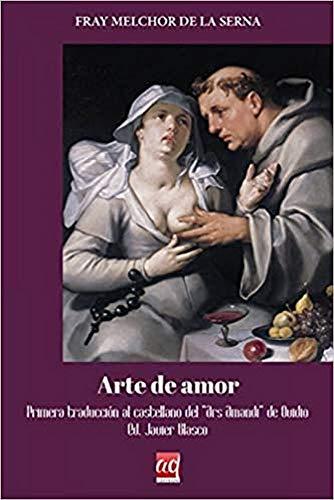 """9788416178537: Arte de amor: Primera traducción al castellano del """"Ars amandi"""" de Ovidio (Agilice Studia) (Spanish Edition)"""