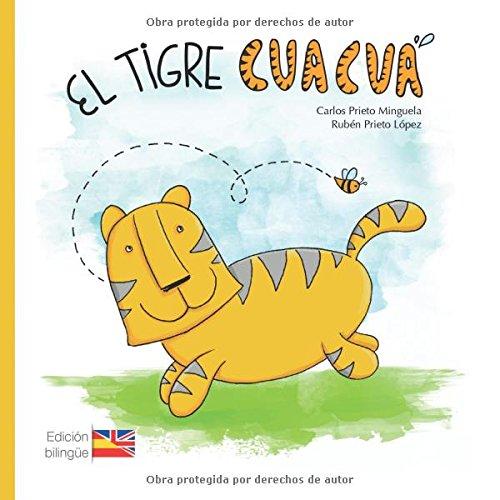 9788416179442: El tigre Cuacuá (bilingüe) (Spanish Edition)