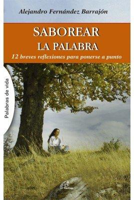 SABOREAR LA PALABRA (Paperback): Fernández Barrajón, Alejandro