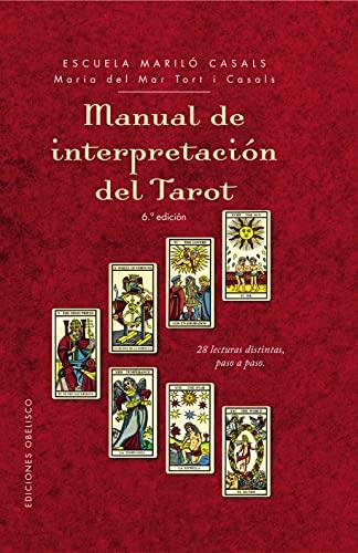 9788416192007: Manual de interpretacion del tarot / Tarot Interpretation Manual: 28 Lecturas Distintas, Paso a Paso
