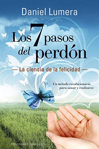 9788416192410: Los 7 pasos del perdon (Spanish Edition)