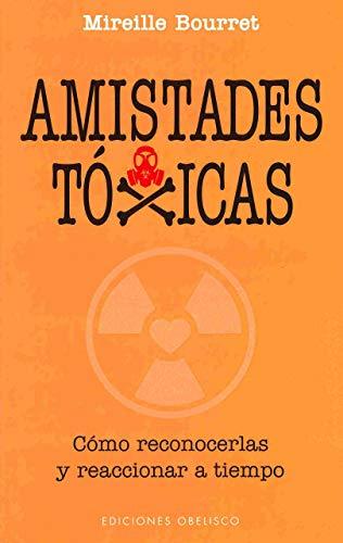 9788416192519: Amistades toxicas (Spanish Edition)