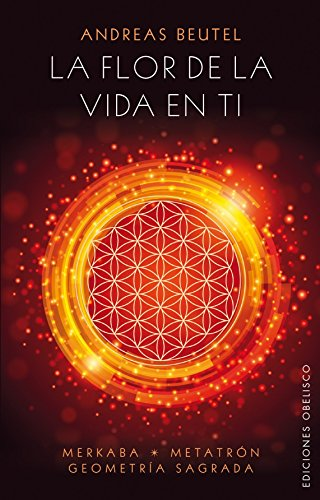 9788416192618: La flor de la vida en ti (Spanish Edition)