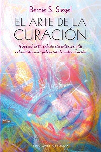 9788416192700: El arte de la curacion (Spanish Edition) (Espiritualidad Y Vida Interior)
