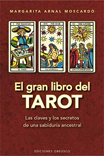 EL GRAN LIBRO DEL TAROT: LAS CLAVES: ARNAL MOSCARDO, MARGARITA