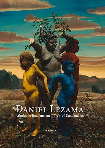 Daniel Lezama: Arboles de Tamoanchan (Paperback): Erik Castillo Corona