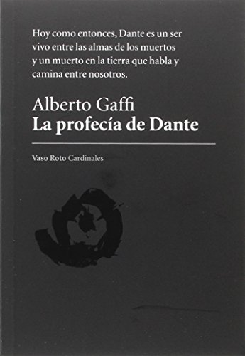 LA PROFEC¡A DE DANTE: Alberto Gaffi