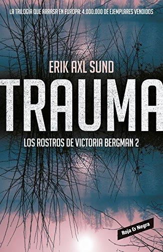 9788416195312: TRAUMA LOS ROSTROS DE VICTORIA BERGMAN 2