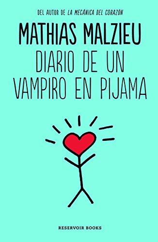 Diario De Un Vampiro En Pijama (RESERVOIR