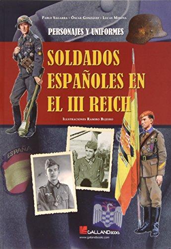 9788416200061: Soldados Espa¦oles en el III Reich. Personajes y uniformes