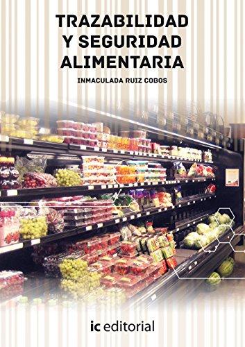 9788416207572: Trazabilidad y seguridad alimentaria