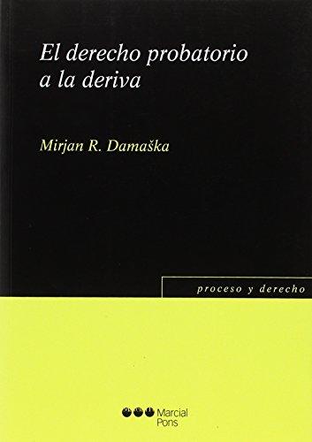 9788416212910: El derecho probatorio a la deriva (Proceso y Derecho)