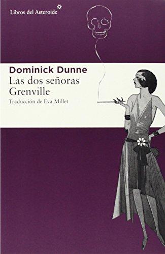 9788416213023: Las dos señoras Grenville: 137 (Libros del Asteroide)
