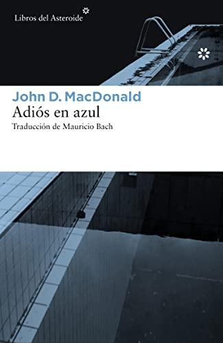9788416213504: Adiós en azul (Spanish Edition)