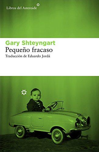 9788416213542: Pequeño fracaso (Libros Del Asteroide) (Spanish Edition)