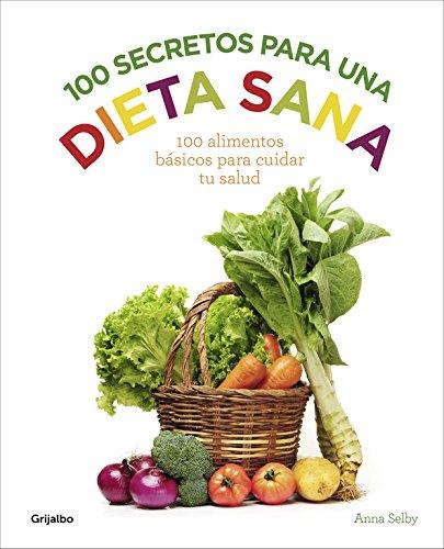 9788416220922: 100 secretos para una dieta sana
