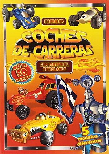 9788416221028: Fabricar coches de carreras con chatarra