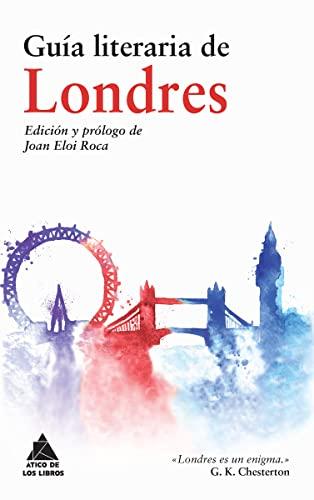9788416222308: Guía Literaria De Londres (Ático de los Libros)