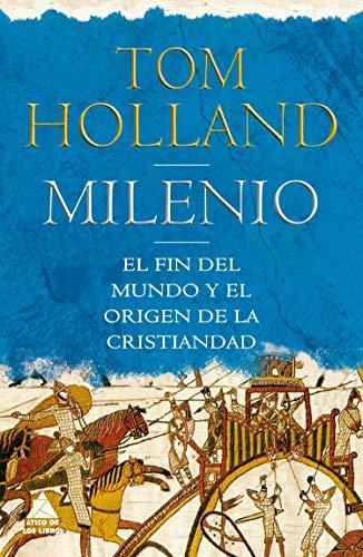 9788416222551: Milenio: El fin del mundo y el origen de la cristiandad (Ático Historia)