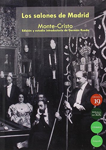 Los salones de Madrid, circa 1897 (Paperback): Franzen, Monte-Cristo