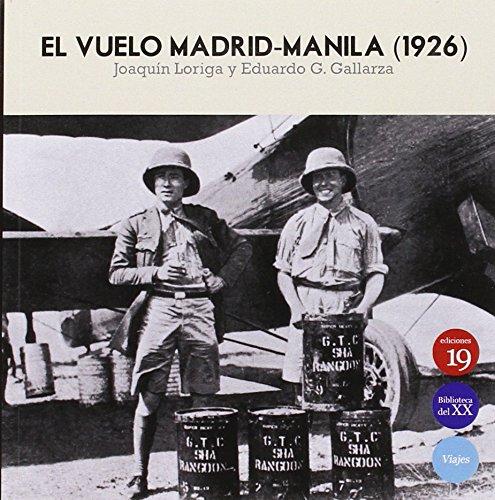 9788416225590: VUELO MADRID MANILA 1926 EL