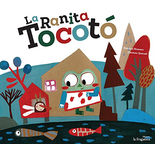 9788416226610: La Ranita Tocotó (Lo mullarero)