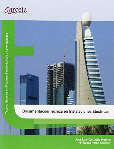9788416228027: DOCUMENTACION TECNICA DE INSTALACIONES ELECTRICAS