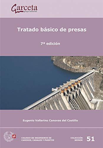 Tratado basico de presas 7ed: Villarino